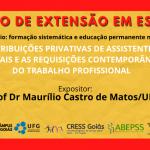 Atribuições privativas de assistentes sociais e requisições contemporâneas do trabalho profissional são tema de curso