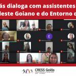 CRESS Goiás dialoga com assistentes sociais do Nordeste Goiano e do Entorno do DF