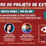 Projeto de extensão Trabalho pela vida e resistência de povos originários e povos tradicionais realiza 3º Encontro