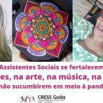 Assistentes Sociais se fortalecem na poesia para não sucumbirem em meio à pandemia