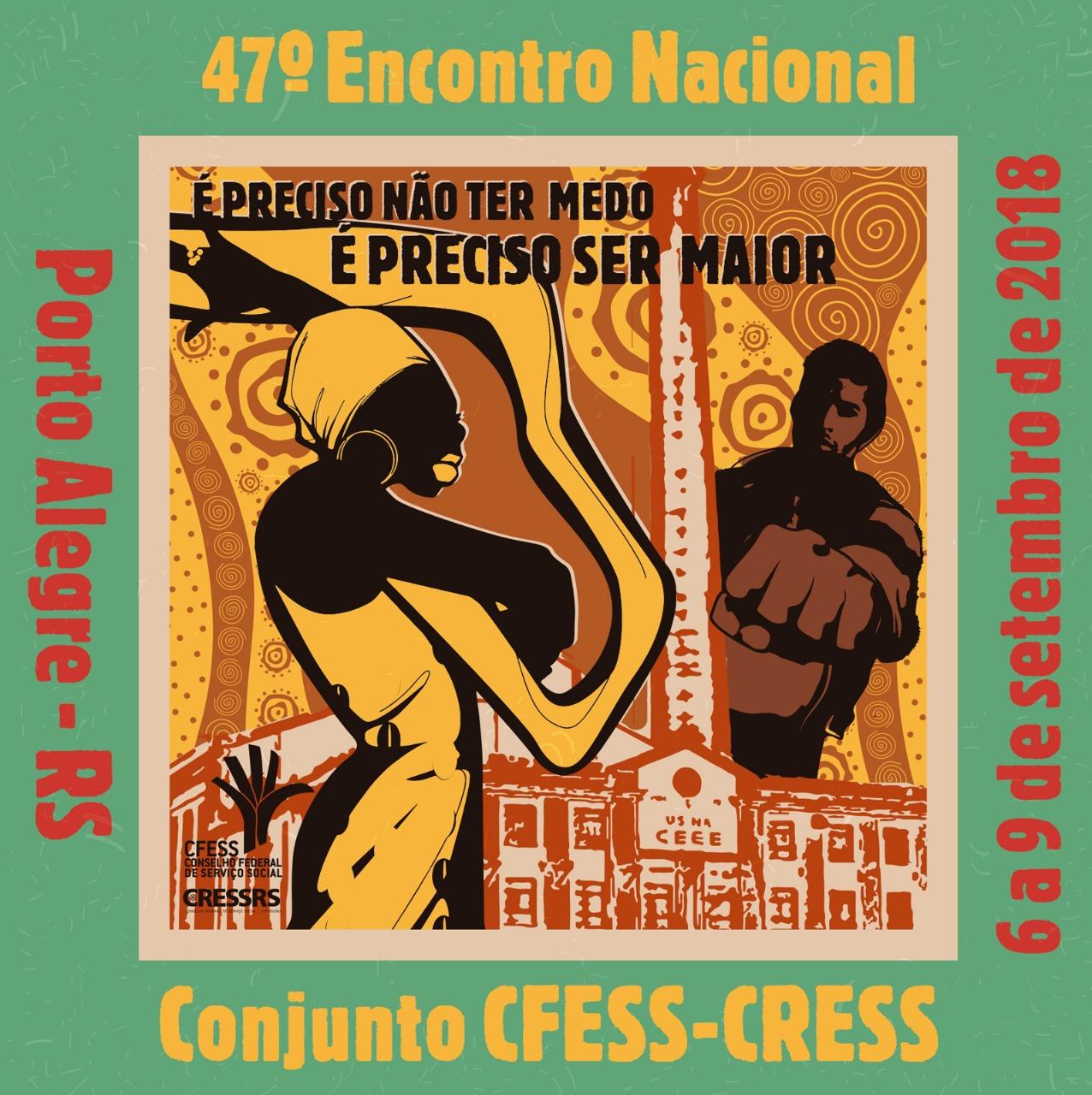 Resultado de imagem para 47 encontro nacional cfess-cress